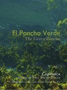El Poncho Verde. Un aporte al desarrollo de Cajamarca